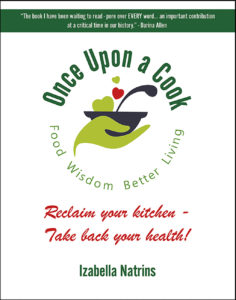 once upon a cook food wisdom better living